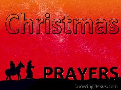 Christmas Prayer.Prayers For Christmas
