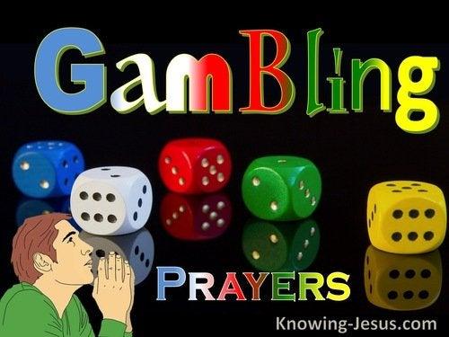 Prayers about Gambling